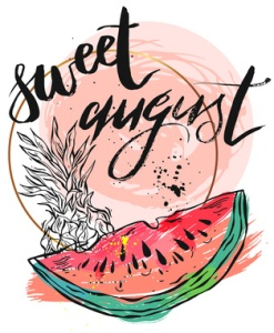 Vector illustration card with inscription Sweet august with sliced watermelon and pineapple.Calligraphic handwritten quote on white isolated background